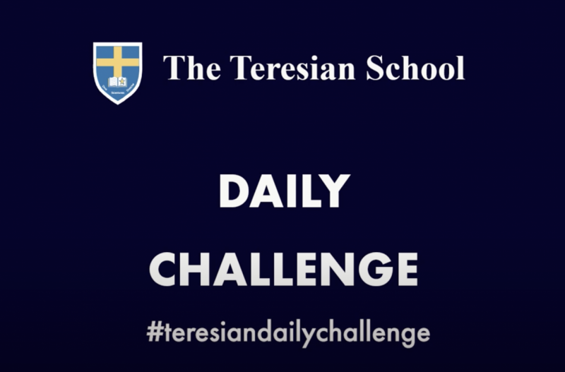 The Teresian Daily Challenge